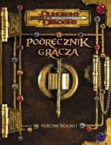 Dungeons & Dragons. Podręcznik Gracza. Podręcznik źródłowy I