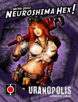 Neuroshima HEX: Uranopolis (edycja 2.5)