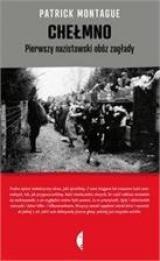 Obrazek książka, komiks Chełmno. Pierwszy nazistowski obóz zagłady