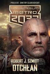Otchłań. Uniwersum Metro 2033