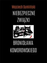 Obrazek książka, komiks Niebezpieczne Związki Bronisława Komorowskiego