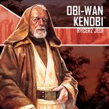 Imperium Atakuje: Obi- Wan Kenobi, rycerz Jedi