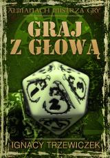Obrazek książka, komiks Graj z głową - Almanach mistrza gry