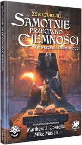 Obrazek książka, komiks Zew Cthulhu: Samotnie Przeciwko Ciemności - Zniweczenie Triumfu Lodu