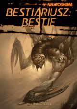 Neuroshima 1.5: Bestiariusz: Bestie