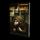Neuroshima 1.5: Zabić Szczura (RPG 06)