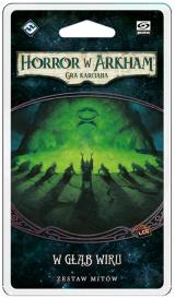 Horror w Arkham LCG: W Głąb Wiru