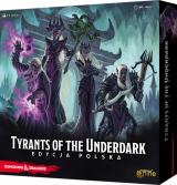 Dungeons  Dragons: Tyrants of the Underdark (edycja polska)